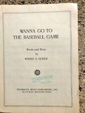 BASE BALL sheet music WANNA GO TO THE BASEBALL GAME 1950 female composer WINNIE