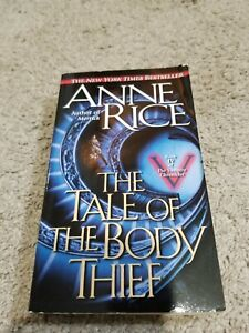 Anne Rice The Tale of the Body Thief Paperback