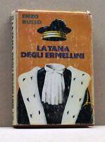 LA TANA DEGLI ERMELLINI - E. Russo [Libro]