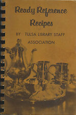 *TULSA OK VINTAGE *READY REFERENCE RECIPES COOK BOOK *LIBRARY STAFF & FRIENDS