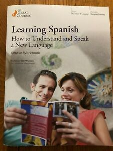 Learning Spanish: How to Understand and Speak a New Language, Course Workbook