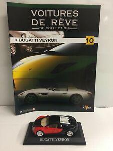 Bugatti Veyron 1/43 Voitures De Rêve De Collection N°10 Avec Fascicule