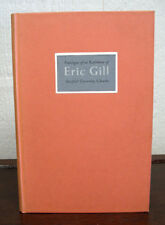 ERIC GILL 1882 - 1940 With an Introduction by Evan R Gill / 1st Edition 1954