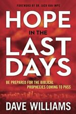 HOPE IN THE LAST DAYS by Dave Williams, 2017 **BRAND NEW**