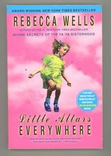 Little Altars Everywhere by Rebecca Wells 2005 Trade PPBK Reissue Edition UNREAD