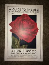 A Guide to the Best Plants, Shrubs and Trees That Grow 1932, Allen Wood NY