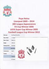 Pepe Reina Liverpool 2005-2014 Original Crestado tarjeta firmada a mano