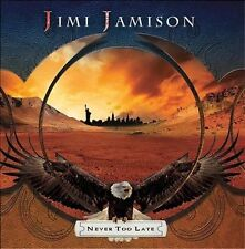 Never Too Late by Jimi Jamison (CD) SURVIVOR SEALED IMPORT US SHIP (17)