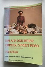 DIM SUM AND OTHER CHINESE STREET FOOD by Mai Leung ~ *MINT CONDITION*