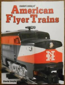Standard Catalog of American Flyer Trains By David Doyle