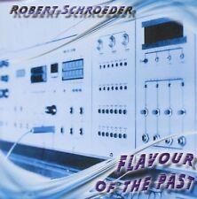 ROBERT SCHROEDER - FLAVOUR OF THE PAST  CD NEU