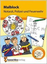 Notarzt, Polizei und Feuerwehr: Malbuch mit heraustrennbaren Blättern für Kinder