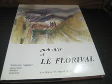 Fernand MAURER: Guebwiller et le Florival