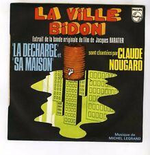 45 RPM SP OST LA VILLE BIDON CLAUDE NOUGARO MICHEL LEGRAND