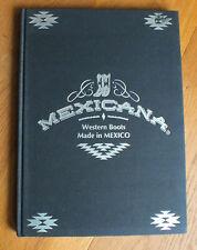 Mexicana Western Boots Cowboy Stiefel Richard Aujard Book Buch Catalog (S984)