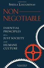 Non-Negotiable: Essential Principles of a Just Society and Humane Culture by She
