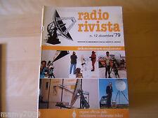 RADIO RIVISTA=N°12 1979=DEDICATA INTERAMENTE AI RADIOAMATORI=ORGANO UFF.ARI