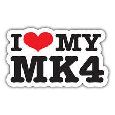 I LOVE MY MK4 car sticker vw golf polo 130mm wide