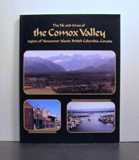 Comox Valley, Life and Times, Vancouver Island, British Columbia,