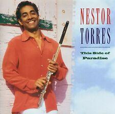 "NESTOR TORRES  -    "" THIS SIDE OF PARADISE ""  -  CD  -  NEUWERTIG  -  2001"