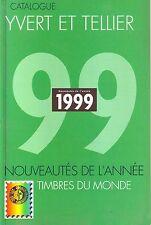 001 -CATALOGUE YVERT ET TELLIER LES TIMBRES DE L'ANNEE 1999