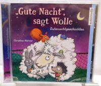 Gute Nacht sagt Wolle + Hörbuch auf CD + Gutenachtgeschichten für Kinder ab 4 J.