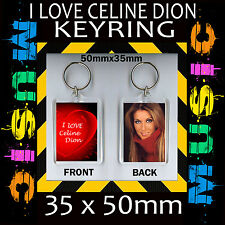 I LOVE CELINE DION- KEYRING- KEY CHAIN-35X50MM.- GREAT GIFT FOR A FAN #4