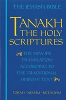 JPS TANAKH: The Holy Scriptures (blue): The New JPS Translation according to ...