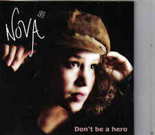Nova-Dont Be A Hero cd single