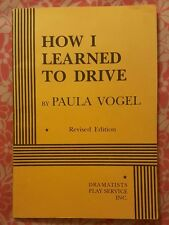 HOW I LEARNED TO DRIVE by Paula Vogel 1998 Paperback Dramatists Play Services