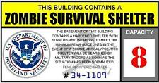 Zombie Survival Shelter vinyl decal sticker Homeland Security