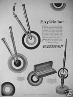 PUBLICITÉ 1927 PORTE-MINE EVERSHARP MODÈLE DE 20 A 1000 FRANCS