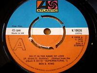 "BEN E KING - DO IT IN THE NAME OF LOVE   7"" VINYL"
