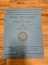 USMC at Harpers Ferry Civil War Marine Corps Historical Reference Pamphlet 1966