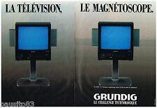 PUBLICITE ADVERTISING 095  1987  GRUNDIG  téléviseur magnétoscope ( 2pages)