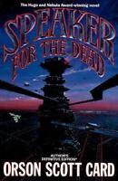 Speaker for the Dead (Ender, Book 2) (Ender Wiggin Saga) by Orson Scott Card