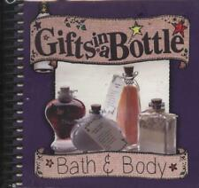 Gifts In A Bottle Bath And Body New Book