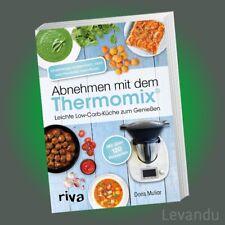 ABNEHMEN MIT DEM THERMOMIX® | DORIS MULIAR | Leichte Low-Carb-Küche - Rezepte