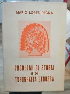 Mario Lopes Pegna Problemi di Storia e di Topografia Etrusca 1967
