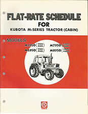 KUBOTA MODELS M5950. M7950, M6950, M8950 FLAT-RATE SCHEDULE FOR M-SERIES TRACTOR
