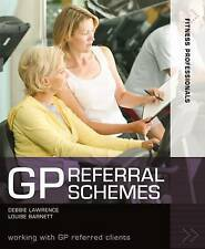 GP Referral Schemes: Working with GP Referred Clients (Fitness-ExLibrary