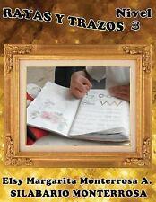 Silabario Monterrosa: Rayas y Trazos Nivel Tres : Ejercicios de...