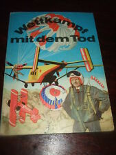 Wettkampf mit dem Tod-Abenteuerliche Geschichten,1971,DDR-Buch,Bilder s.Text