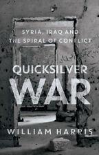 QUICKSILVER WAR by William Harris; 2018 NEW Hardcover; 9780190874872
