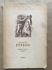 MARIANA PINEDA - Federico García Lorca - Guanda - 1946 prima edizione