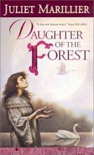 Juliet Marillier / Daughter of the Forest The Sevenwaters Trilogy Book 1 2002