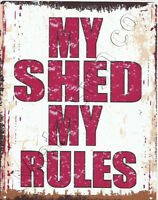 MY SHED MY RULES METAL SMALL SIGN  pub bar shop cafe tea room tin wall art