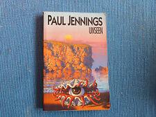 UNSEEN  BY PAUL JENNINGS