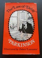 The Law of Delay-Northcote Parkinson-Osbert Lancaster Ilustr.HB/DJ-1st 1970 Good
