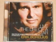 ERIK BORELIUS -Live The Life Of A Star- CD